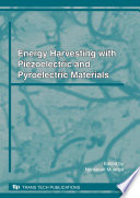 Energy Harvesting with Piezoelectric and Pyroelectric Materials Book