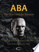 Aba, the Glory and the Torment