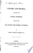 Psalms And Hymns Principally For Public Worship Selected From Dr Watts And Other Authors Book PDF