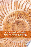 Mathematical Models for Society and Biology Book