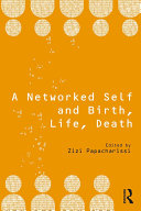 A Networked Self and Birth  Life  Death