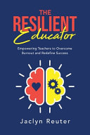 The Resilient Educator