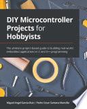 DIY Microcontroller Projects for Hobbyists Book