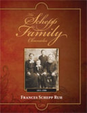 The Schepp Family Chronicles