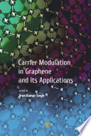 Carrier Modulation in Graphene and Its Applications Book