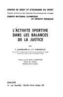 L'activité sportive dans les balances de la justice