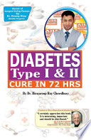 """Diabetes Type I & II Cure in 72 Hrs"" by Dr. Biswaroop Roy Chowdhury"