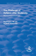 The Challenge of Religion after Modernity