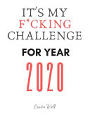 It s My F cking Challenge For Year 2020