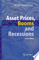 Asset Prices  Booms and Recessions Book