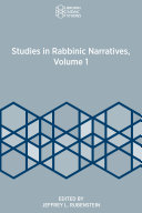 Studies in Rabbinic Narratives  Volume 1