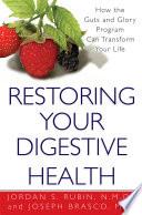 """Restoring Your Digestive Health: How the Guts and Glory Program Can Transform Your Life"" by Jordan Rubin, Joseph Brasco"