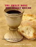 The Sweet Wine and the Spoilt Bread