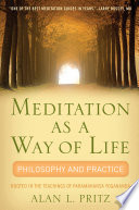 Meditation As A Way Of Life