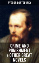 Crime and Punishment & Other Great Novels of Dostoevsky Pdf/ePub eBook
