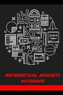 Mathematical Mindsets Notebook