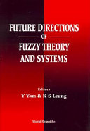 Future Directions of Fuzzy Theory and Systems