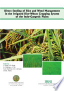 Direct Seeding of Rice and Weed Management in the Irrigated Rice-wheat Cropping System of the Indo-Gangetic Plains