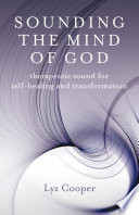 Sounding the Mind of God