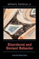 Pdf Disordered and Deviant Behavior