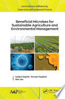 Beneficial Microbes for Sustainable Agriculture and Environmental Management