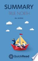 True North by Bill George  Summary  Book