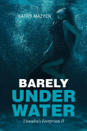 Barely Under Water