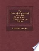 Zur Entwickelungsgeschichte Der Menschheit - Primary Source Edition
