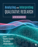 Analyzing and Interpreting Qualitative Research