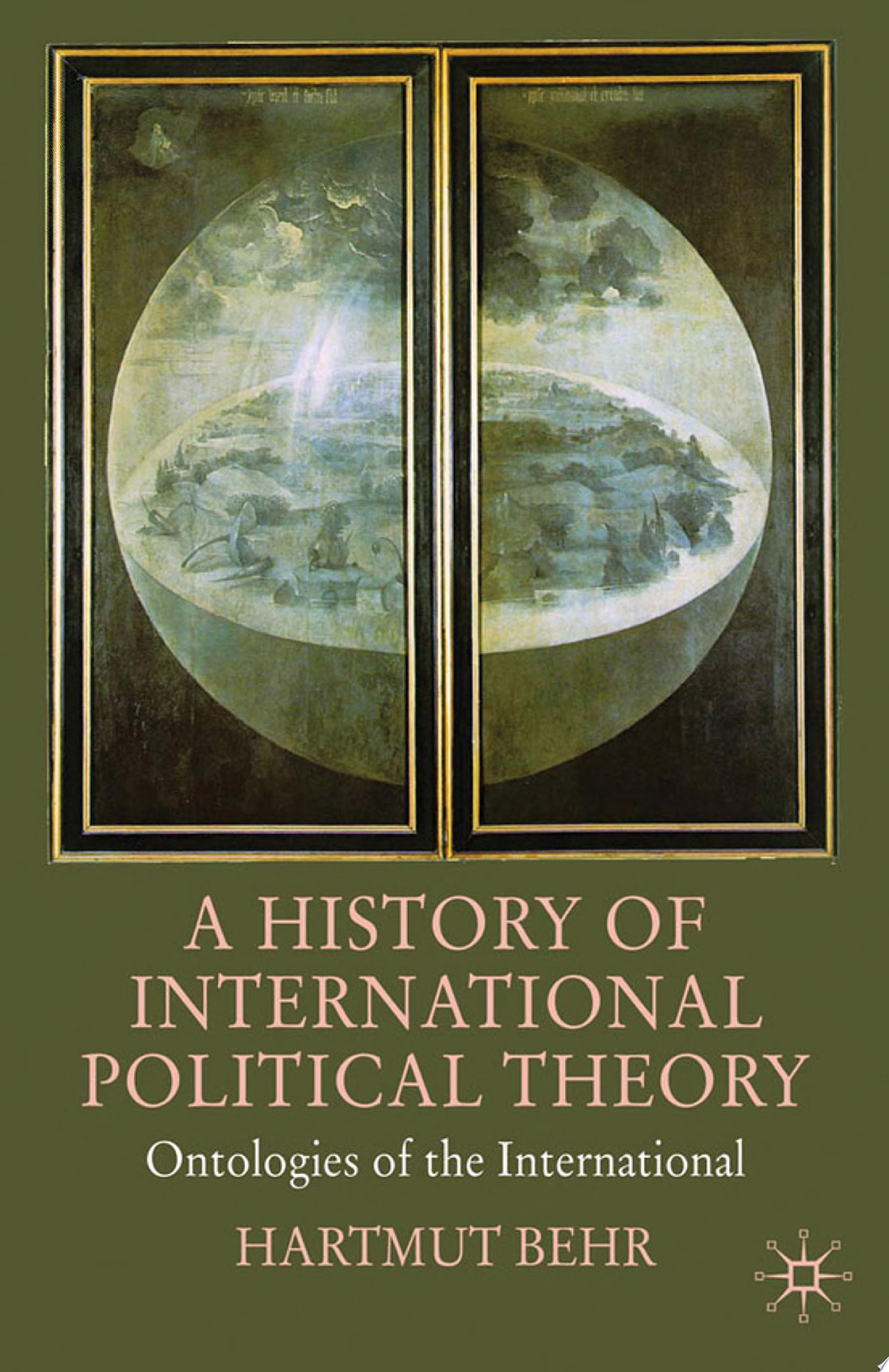 A History of International Political Theory