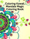 Coloring Kawaii  Mandala Magic Coloring Book