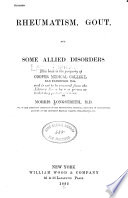 Rheumatism, gout, and some allied disorders