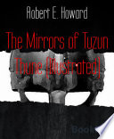 Free Download The Mirrors of Tuzun Thune (Illustrated) Book