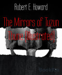 The Mirrors of Tuzun Thune (Illustrated)