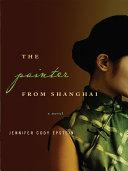 The Painter from Shanghai: A Novel [Pdf/ePub] eBook