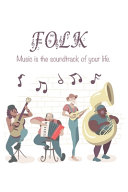 Quote Journal Folk Music is the Soundtrack of Your Life  Music Sheet Gift Book