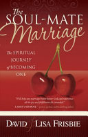The Soul Mate Marriage