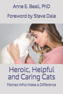 Heroic  Helpful and Caring Cats