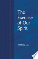 The Exercise of Our Spirit