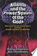 Atlantis The Power System Of The Gods
