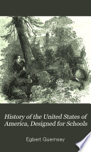 History Of The United States Of America Designed For Schools