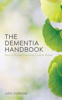 The Dementia Handbook