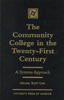 The Community College in the Twenty-first Century