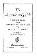 The American Guide  New England  The Middle Atlantic States