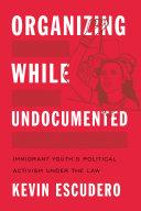 Organizing While Undocumented Pdf