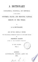 A Dictionary Geographical Statistical And Historical Of The Various Countries Places And Principal Natural Objects In The World