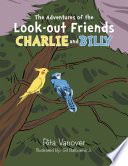 The Adventures Of The Look Out Friends Charlie And Billy