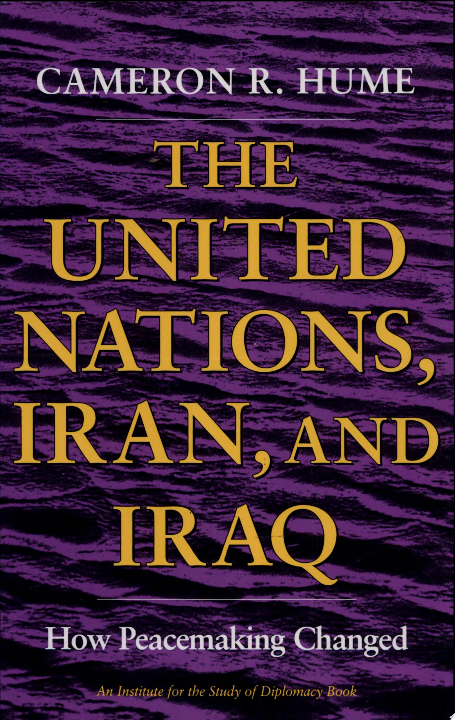 The United Nations  Iran  and Iraq