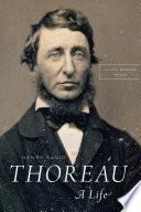 """Henry David Thoreau: A Life"" by Laura Dassow Walls"