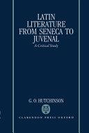 Latin Literature from Seneca to Juvenal